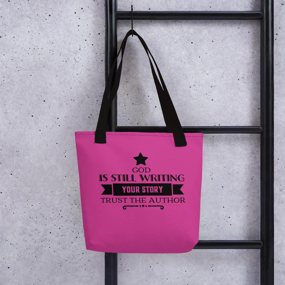 God is Still Writing Your Story - Faith Tote Bag - Upwords Productions
