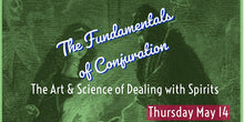 Load image into Gallery viewer, Fundamentals of Conjuration Webinar
