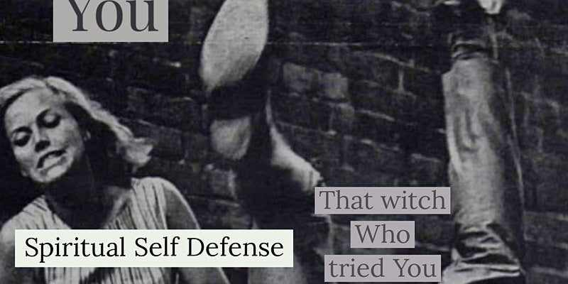 Spiritual Self Defense Masterclass Webinar