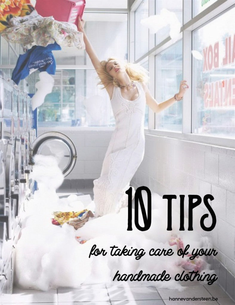 10 tips for taking care of your handmade clothing