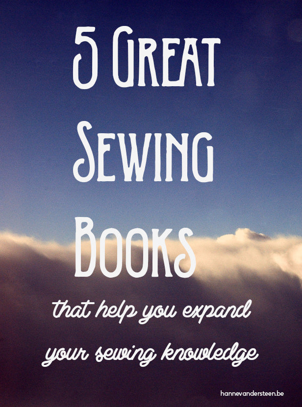 5 great sewing books for advanced sewers