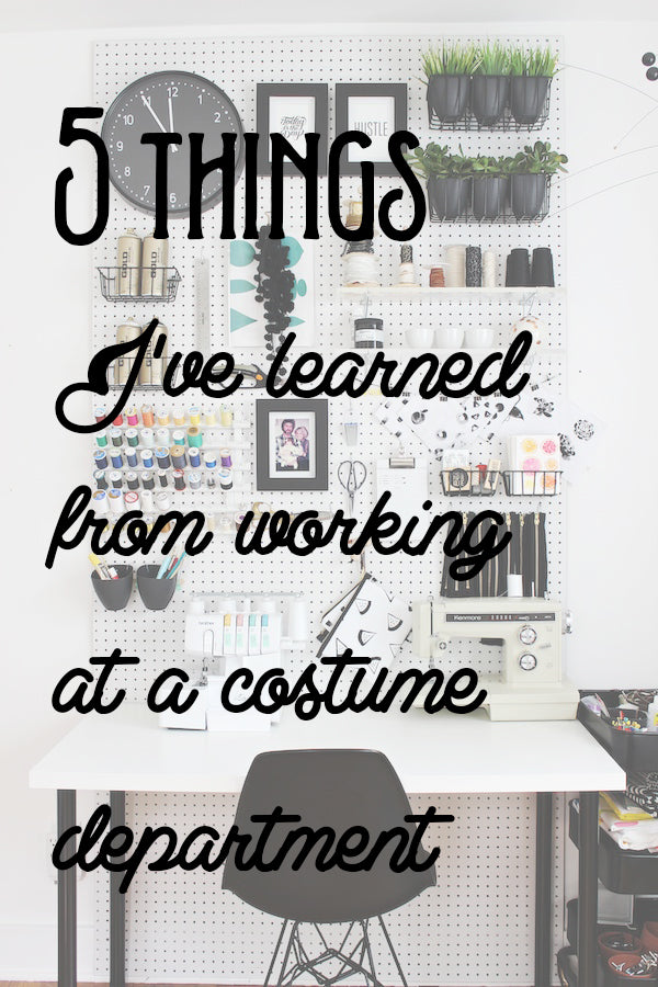 5 things I've learned from working at a costume department