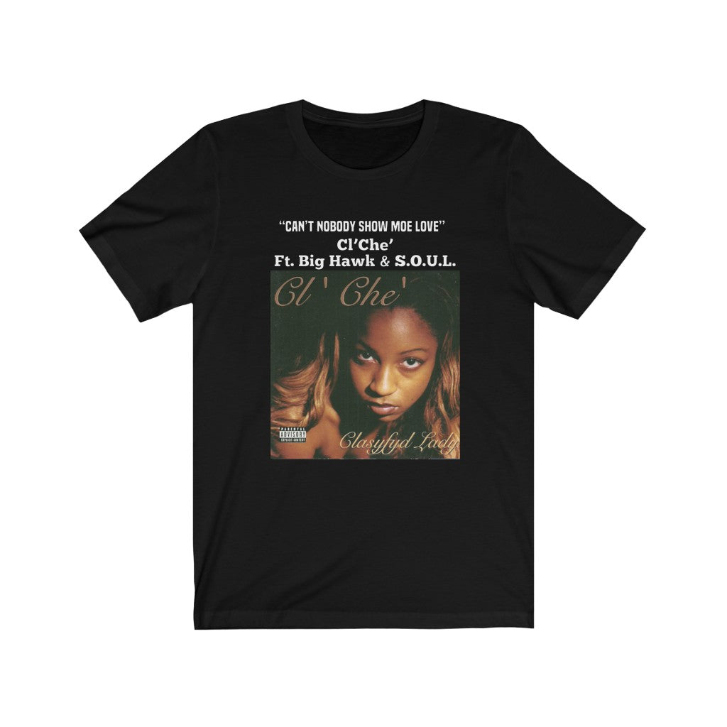 1998 Clasyfyd Lady Album / Can' t Nobody  Tee