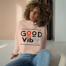 Load image into Gallery viewer, Good Vibes Only Crop Hoodie