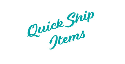 Quick Ship Items