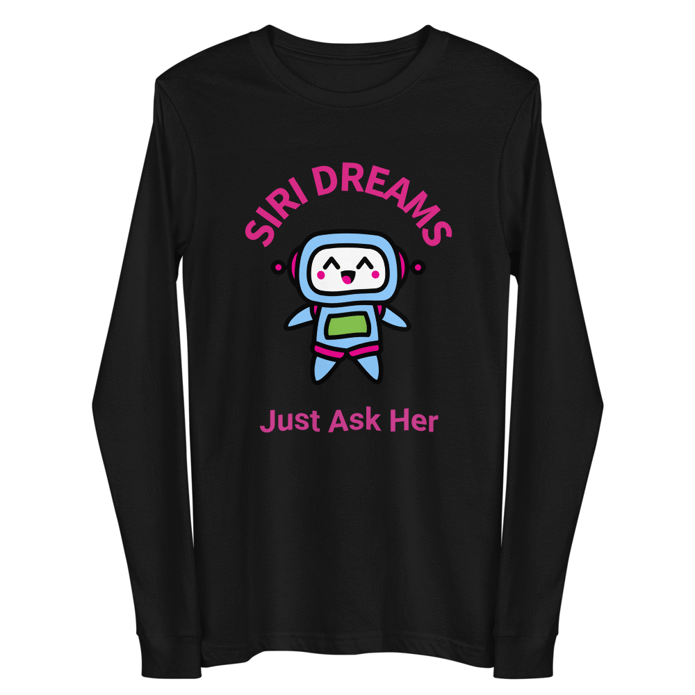 ¡SIRI Dreams! Camiseta de manga larga unisex