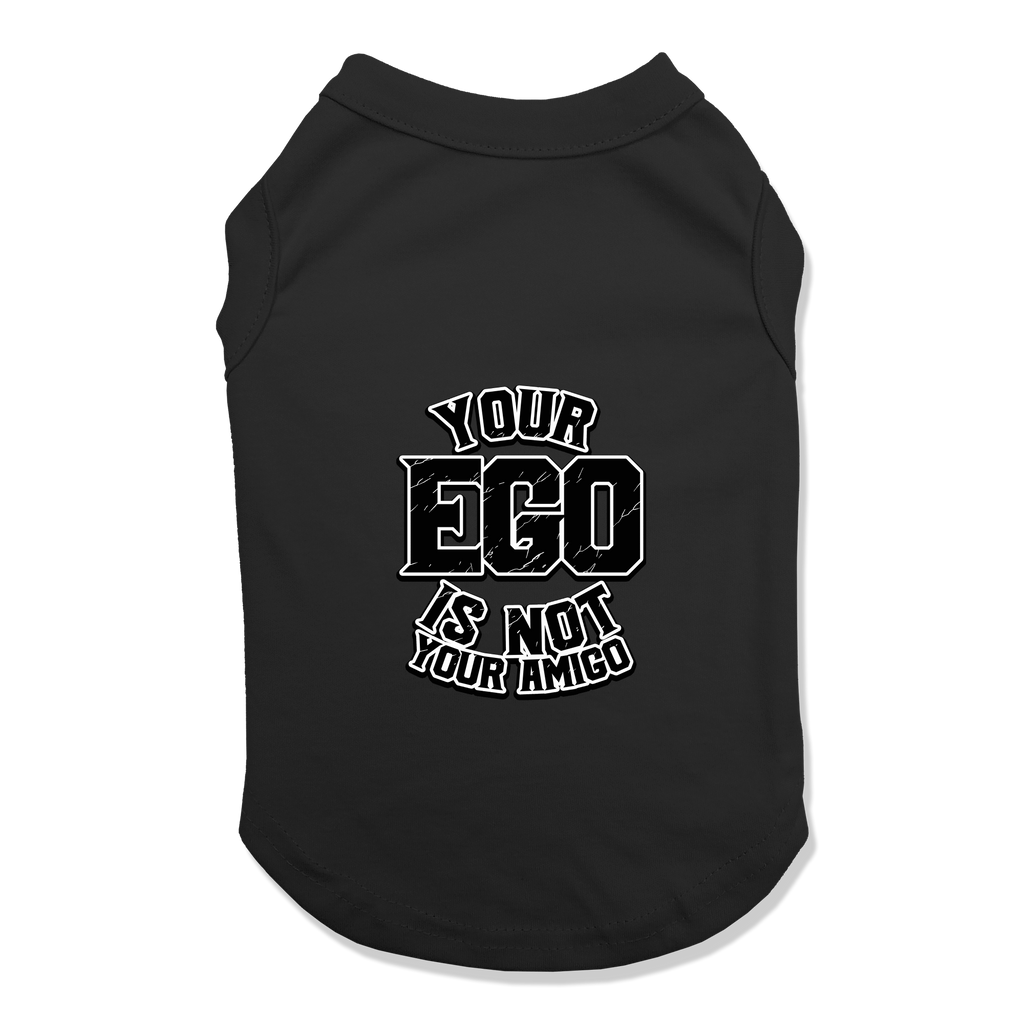 YOUR EGO NOT AMIGO - DOG TANK TOP Dog Tank Black / XS DEARSOUL