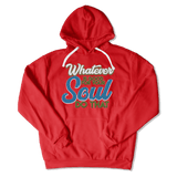 WHATEVER IS GOOD FOR THE SOUL DO THAT - HOODIE HOODIE Red / S DEARSOUL