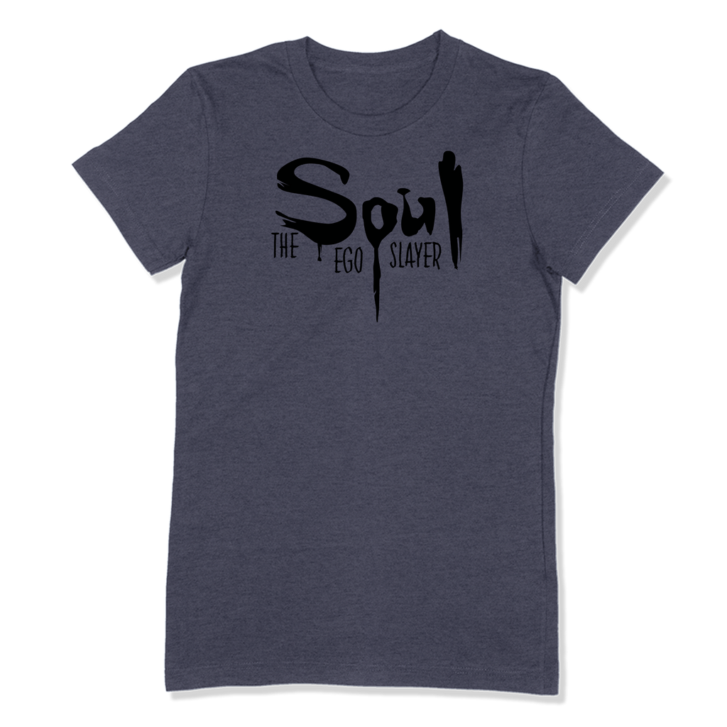 SOUL THE EGO SLAYER - LADIES T-SHIRT LADIES T-SHIRT Heather Navy / S DEARSOUL