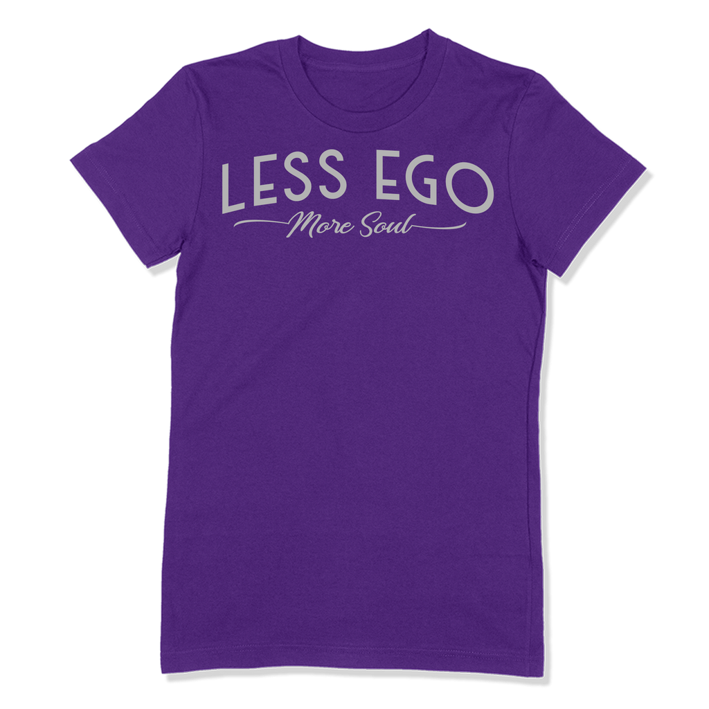 LESS EGO MORE SOUL - LADIES T-SHIRT LADIES T-SHIRT Purple / S DEARSOUL