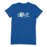 LOVE ALL THINGS - LADIES T-SHIRT LADIES T-SHIRT True Royal / S DEARSOUL