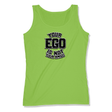 YOUR EGO NOT AMIGO - LADIES TANK TOP LADIES TANK Lime Shock / XS DEARSOUL