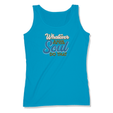 WHATEVER IS GOOD FOR THE SOUL DO THAT - LADIES TANK TOP LADIES TANK Sapphire / XS DEARSOUL
