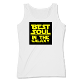 BEST SOUL IN GALAXY - LADIES TANK TOP LADIES TANK White / XS DEARSOUL