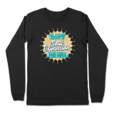 ALL I CARE ABOUT IS SOUL EXPANSION - LONG SLEEVE T-SHIRT LONG SLEEVE T-SHIRT Black / S DEARSOUL