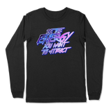 BE THE ENERGY YOU WANT - LONG SLEEVE T-SHIRT LONG SLEEVE T-SHIRT Black / S DEARSOUL