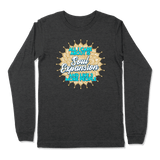 ALL I CARE ABOUT IS SOUL EXPANSION - LONG SLEEVE T-SHIRT LONG SLEEVE T-SHIRT Dark Grey Heather / S DEARSOUL