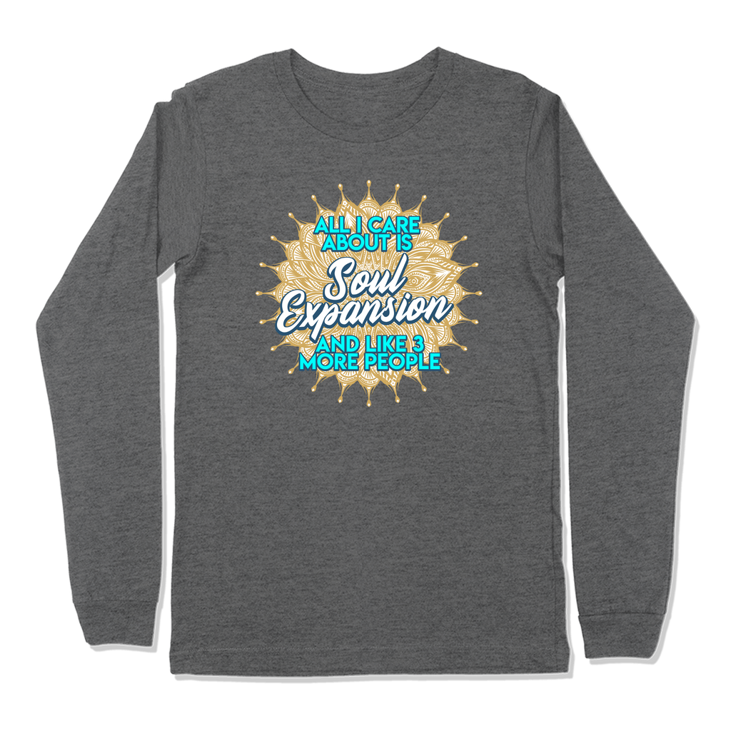 ALL I CARE ABOUT IS SOUL EXPANSION - LONG SLEEVE T-SHIRT LONG SLEEVE T-SHIRT Deep Heather / S DEARSOUL