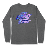 BE THE ENERGY YOU WANT - LONG SLEEVE T-SHIRT LONG SLEEVE T-SHIRT Deep Heather / S DEARSOUL