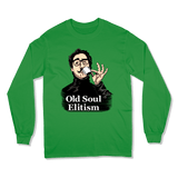 OLD SOUL ELITISM - LONG SLEEVE T-SHIRT LONG SLEEVE T-SHIRT Irish Green / S DEARSOUL