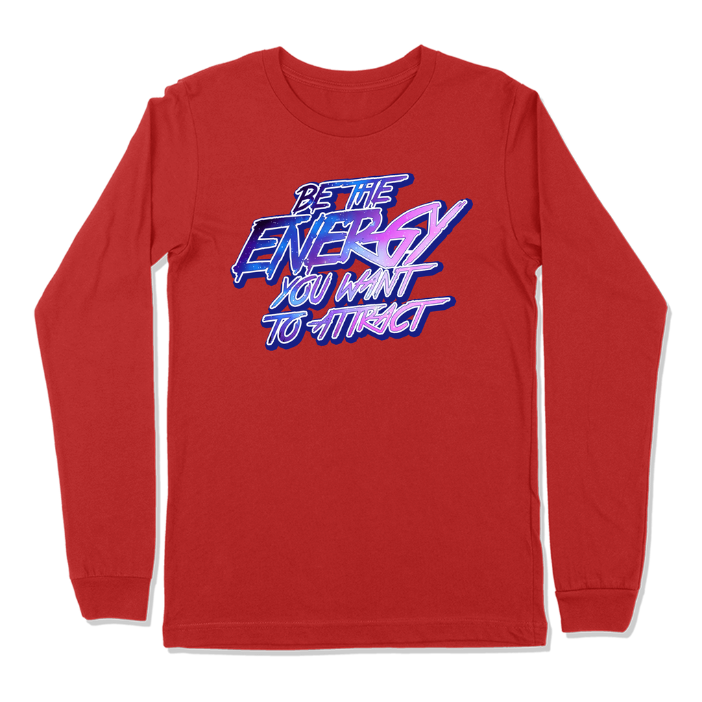 BE THE ENERGY YOU WANT - LONG SLEEVE T-SHIRT LONG SLEEVE T-SHIRT Red / S DEARSOUL