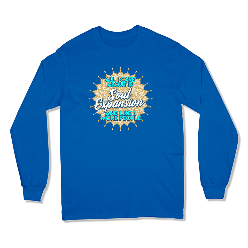ALL I CARE ABOUT IS SOUL EXPANSION - LONG SLEEVE T-SHIRT LONG SLEEVE T-SHIRT Royal / S DEARSOUL