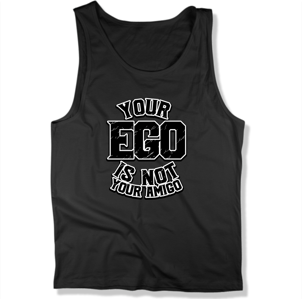 YOUR EGO NOT AMIGO - MENS TANK TOP MEN'S TANK Black / XS DEARSOUL