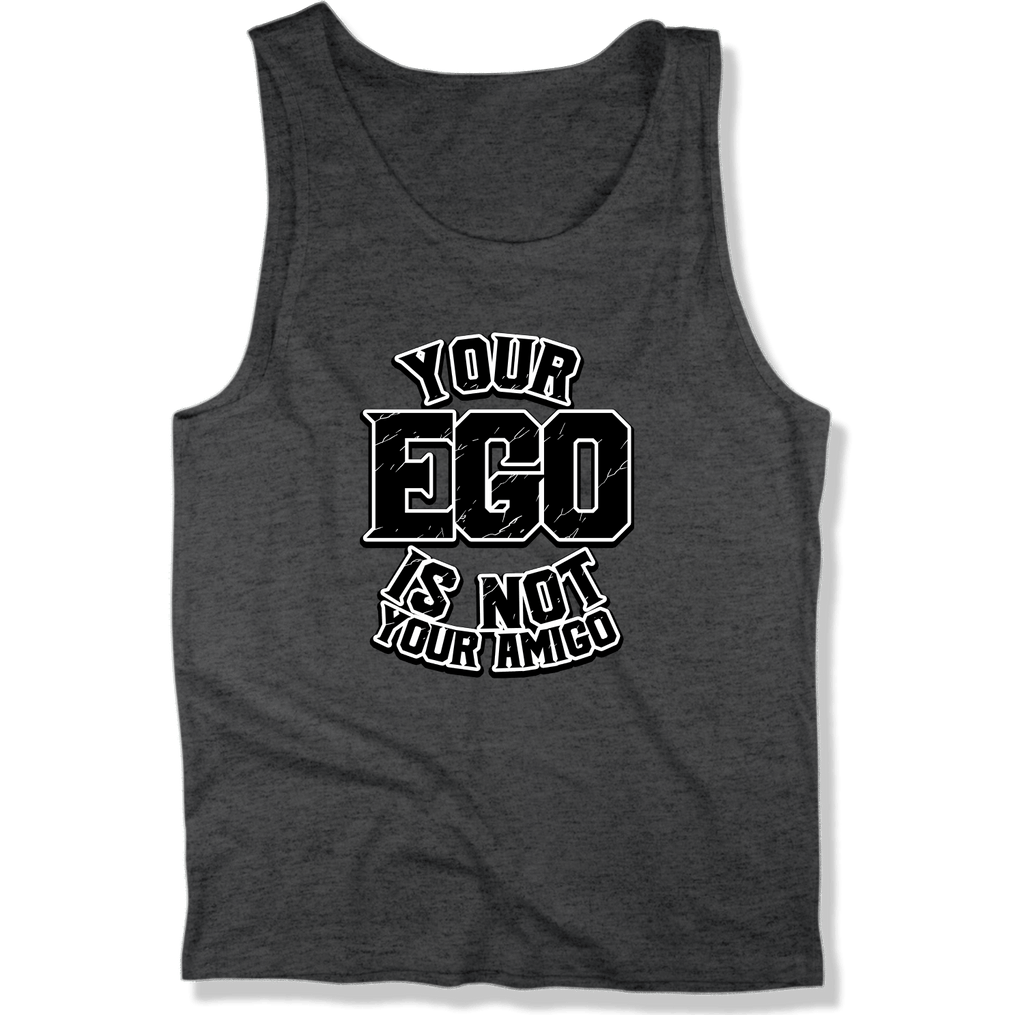 YOUR EGO NOT AMIGO - MENS TANK TOP MEN'S TANK Charcoal Heather / XS DEARSOUL