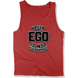YOUR EGO NOT AMIGO - MENS TANK TOP MEN'S TANK True Red / XS DEARSOUL