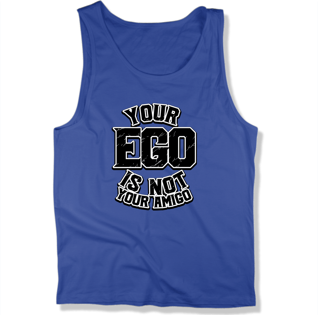 YOUR EGO NOT AMIGO - MENS TANK TOP MEN'S TANK True Royal / XS DEARSOUL