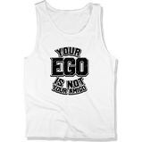 YOUR EGO NOT AMIGO - MENS TANK TOP MEN'S TANK White / XS DEARSOUL