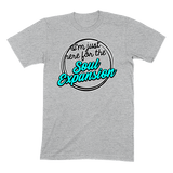 I'M JUST HERE FOR THE SOUL EXPANSION - MENS T-SHIRT MENS T-SHIRT Athletic Heather / S DEARSOUL