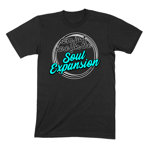 I'M JUST HERE FOR THE SOUL EXPANSION - MENS T-SHIRT MENS T-SHIRT Black / S DEARSOUL