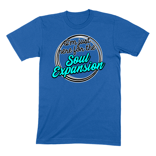 I'M JUST HERE FOR THE SOUL EXPANSION - MENS T-SHIRT MENS T-SHIRT True Royal / S DEARSOUL
