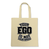 YOUR EGO NOT AMIGO-TOTE BAG Natural DEARSOUL