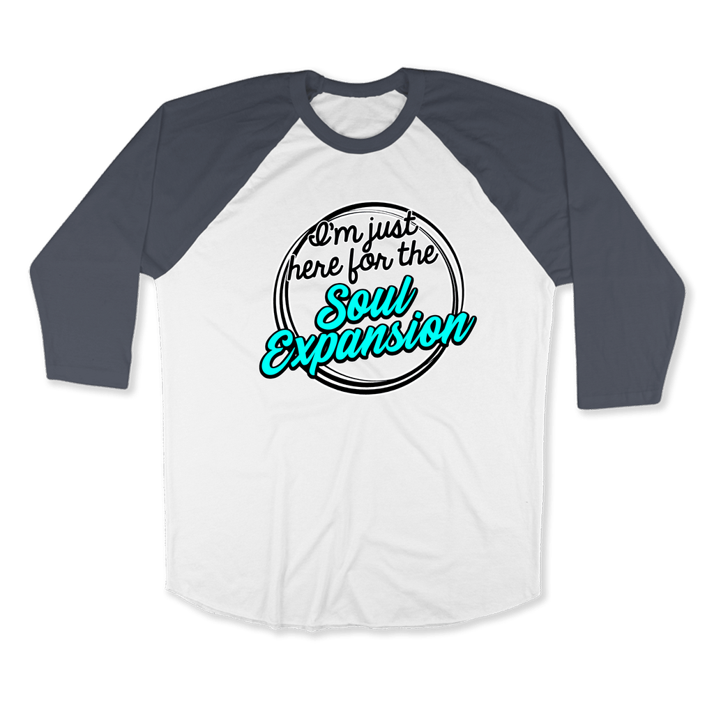 IM JUST HERE FOR THE SOUL EXPANSION-UNISEX RAGLAN - AMERICAN APPAREL White Asphalt / XS DEARSOUL