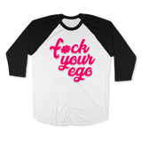 FUCK YOUR EGO1-UNISEX RAGLAN - AMERICAN APPAREL White Black / 2XL DEARSOUL