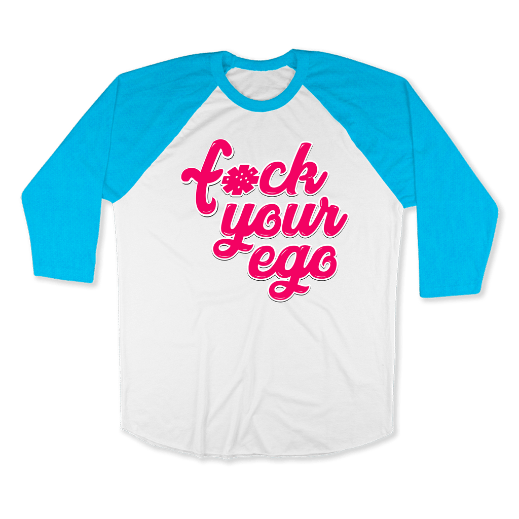 FUCK YOUR EGO1-UNISEX RAGLAN - AMERICAN APPAREL White Neon-Heather Blue / XS DEARSOUL