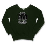 YOUR EGO NOT AMIGO - SLOUCHY SWEATER WOMEN'S SWEATER Forest Green / XS DEARSOUL