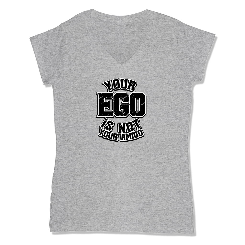 YOUR EGO NOT AMIGO - LADIES V-NECK T-SHIRT WOMEN'S V-NECK Athletic Grey / XS DEARSOUL