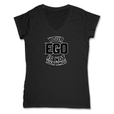 YOUR EGO NOT AMIGO - LADIES V-NECK T-SHIRT WOMEN'S V-NECK Black / XS DEARSOUL