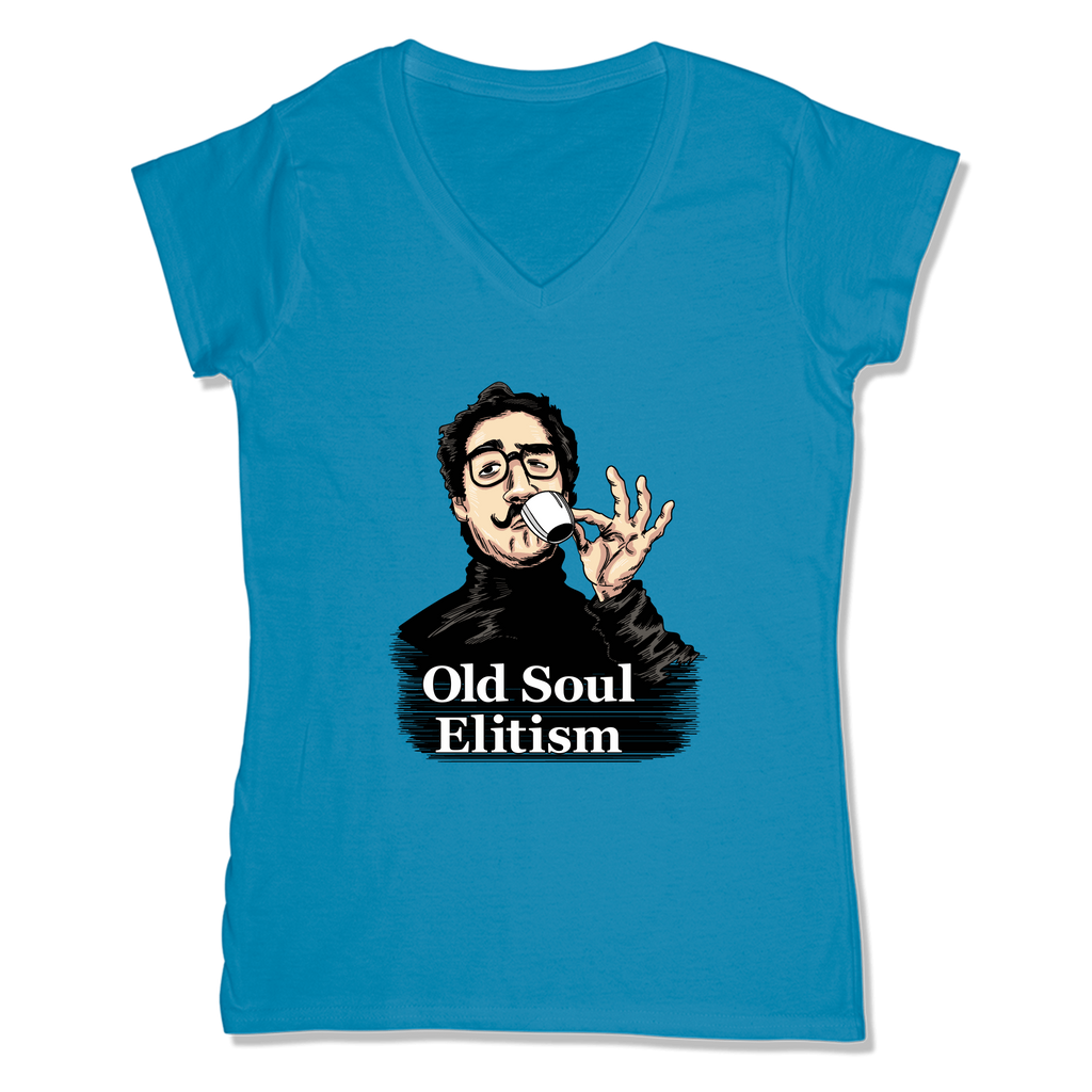 OLD SOUL ELITISM - LADIES V-NECK T-SHIRT WOMEN'S V-NECK Sapphire / XS DEARSOUL