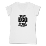 YOUR EGO NOT AMIGO - LADIES V-NECK T-SHIRT WOMEN'S V-NECK White / XS DEARSOUL