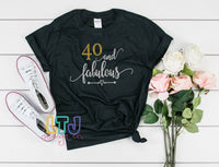 40 & Fabulous Short Sleeve Tee ~ 40th Birthday Shirt