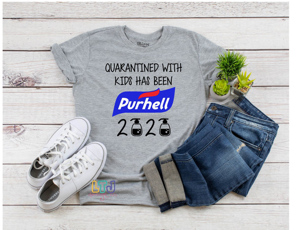 Quarantined with Kids has been Purhell 2020 shirt - Short Sleeve Tee - Graphic Tee
