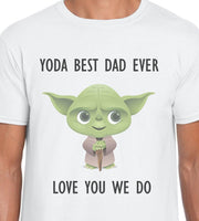 Yoda Best Dad Ever Love You We Do Short Sleeve Tee ~ Graphic Tee ~ Father's Day Gift ~ Star Wars Shirt