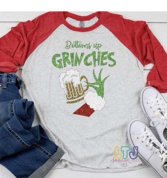 Bottoms up Grinches 3/4 Sleeve Raglan ~ Christmas Shirt ~ The Grinch Shirt