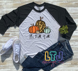 It's Fall Y'all ~ 3/4 Sleeve Raglan Shirt ~ Graphic Tee