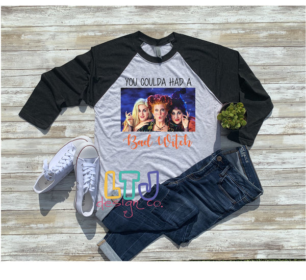 You Coulda Had A Bad Witch 3/4 Sleeve Raglan ~ Halloween Shirt ~ Hocus Pocus Shirt