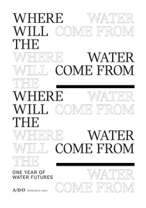 Where Will the Water Come From? One Year of Water Futures